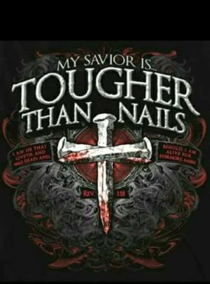 tougher than nails